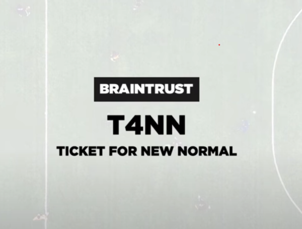 "#T4NN · ""Ticket for New Normal"""